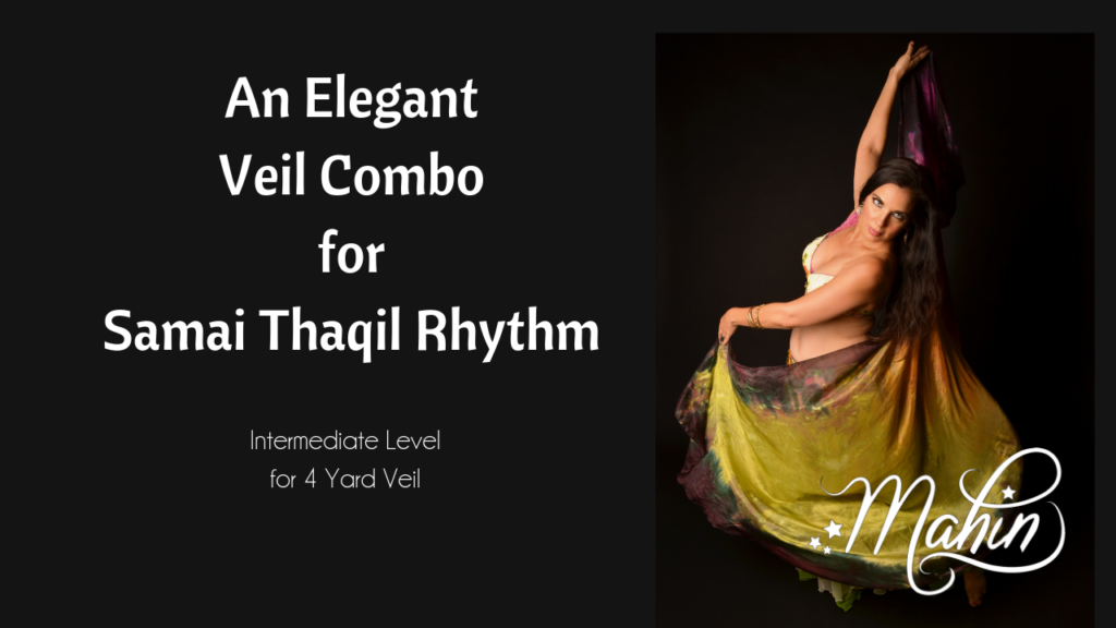 Elegant Veil Combination in Samai Thaqil Rhythm