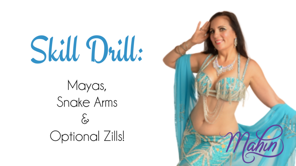 Skill Drill: Mayas + Arm Patterns
