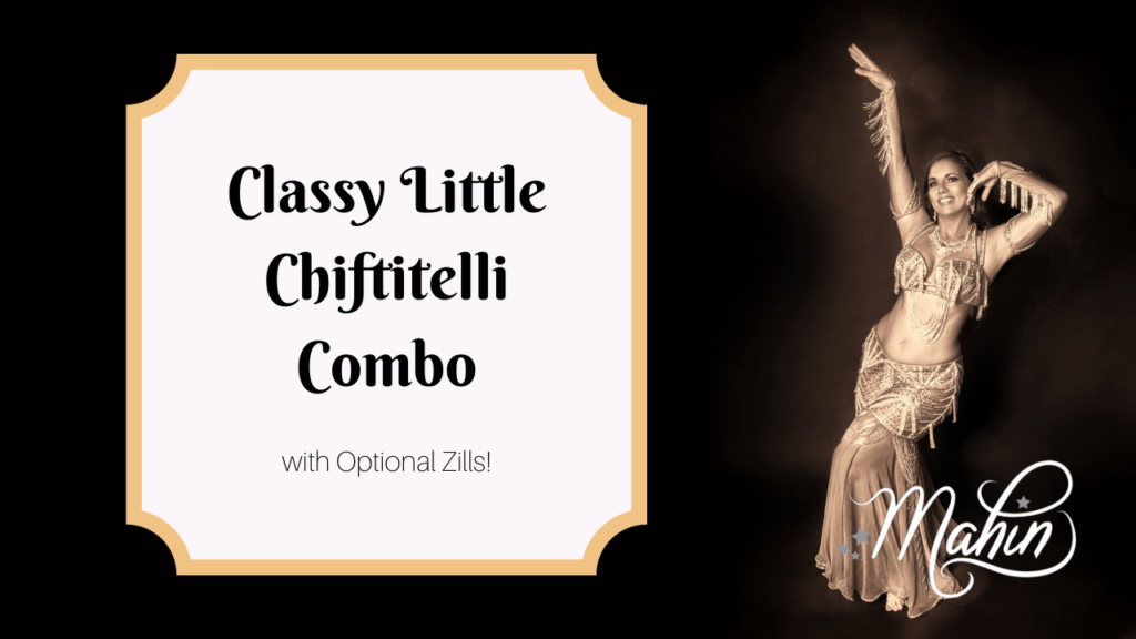 Classy Little Chiftitelli Combo – Zills Optional