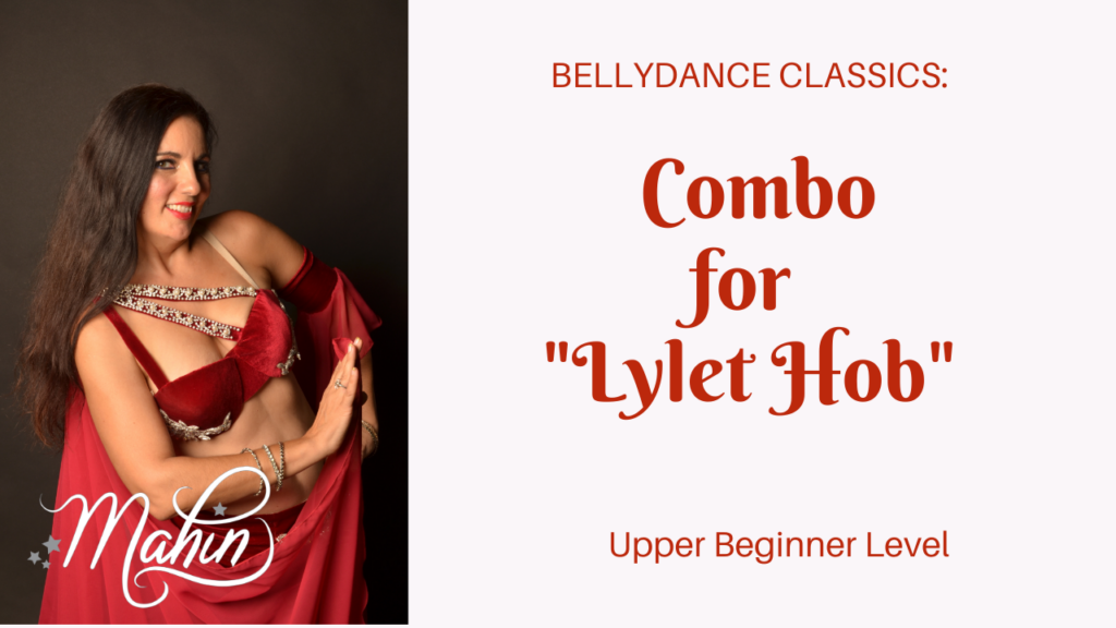Combo for Classic Bellydance Song Lylet Hob