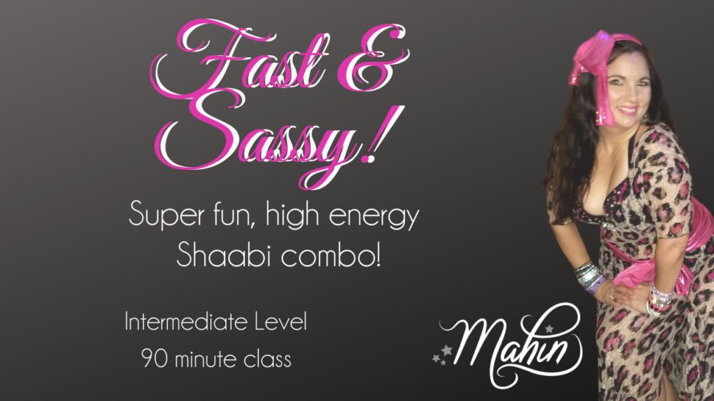 Fast & Sassy Shaabi – Full 90 Minute Class
