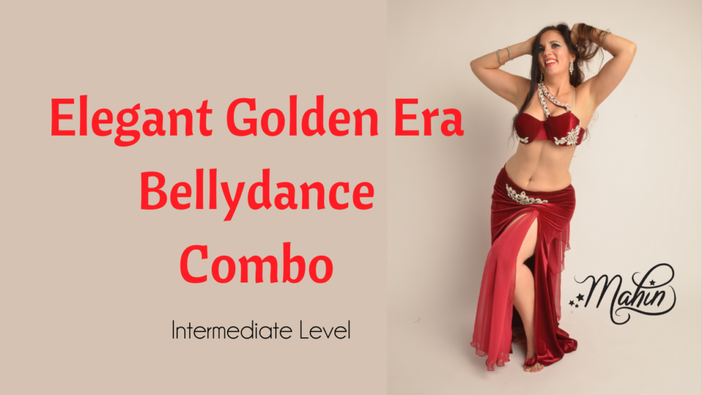 Classic Bellydance Combo in Golden Era Style