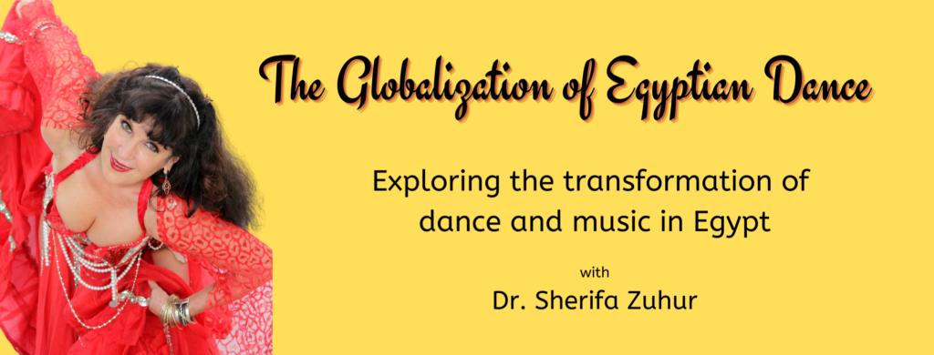 Globalization of Egyptian Dance