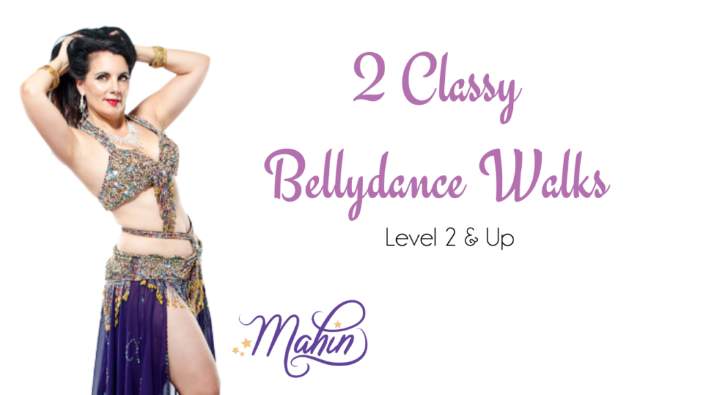 2 Classy Bellydance Walks