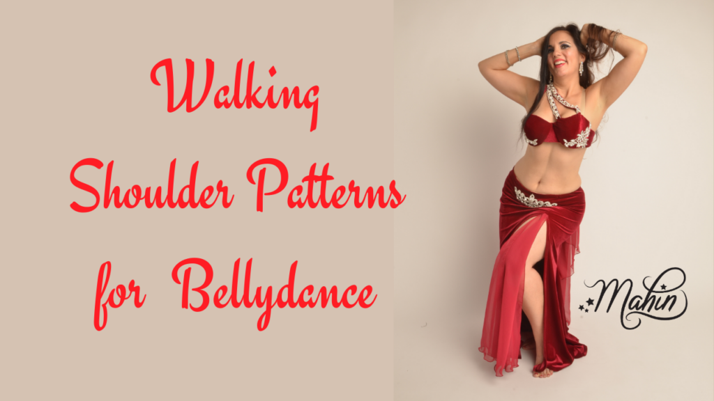 Walking Shoulder Patterns for Belly Dance