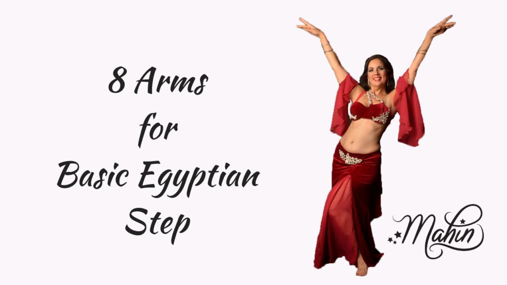 8 Arms for Basic Egyptian Step