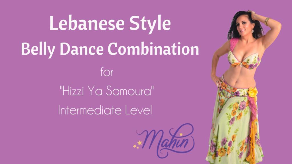 Lebanese Style Belly Dance Combo – Intermediate Level