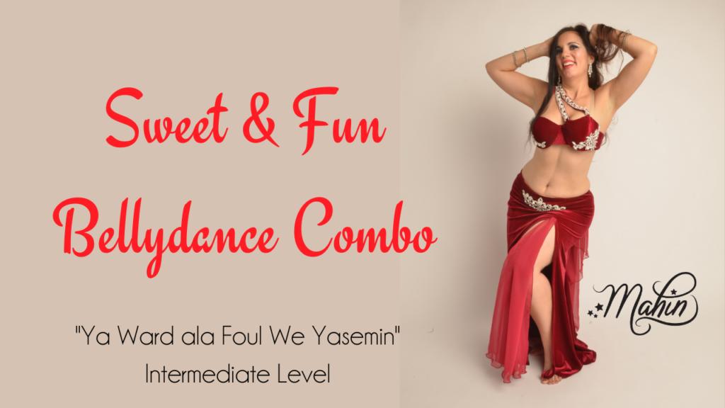 """Sweet & Fun Combo """"Ya Ward alla Foul We Yessamin"""" – Intermediate Level"""