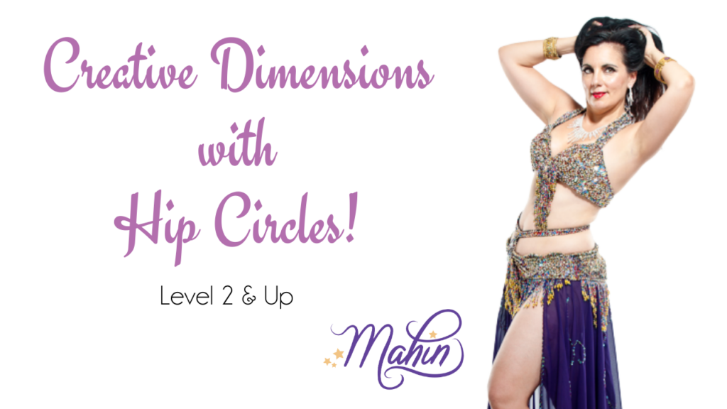 Creating Diminsion with Hip Circles – Level 2 & up