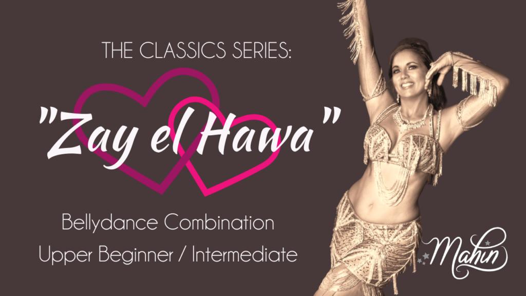 "Combo for ""Zay el Hawa"" – Upper Beginner to Intermediate Level"