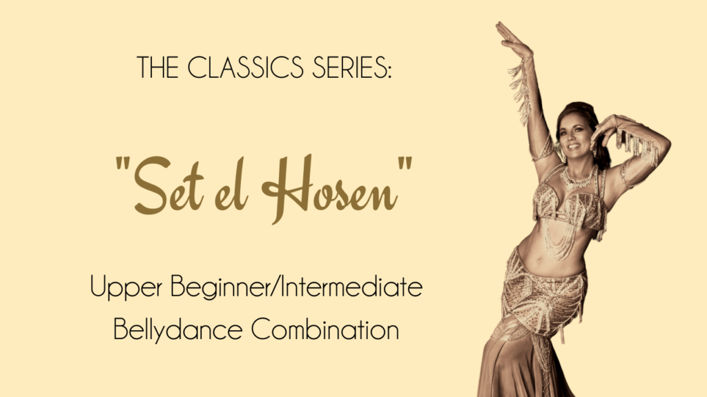 "Bellydance Combo for Classic Song ""Set el Hosen"""