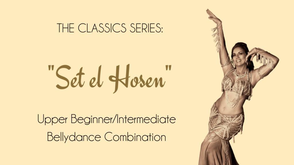 "Bellydance Combo for Classic Song ""Set el Hosen"""
