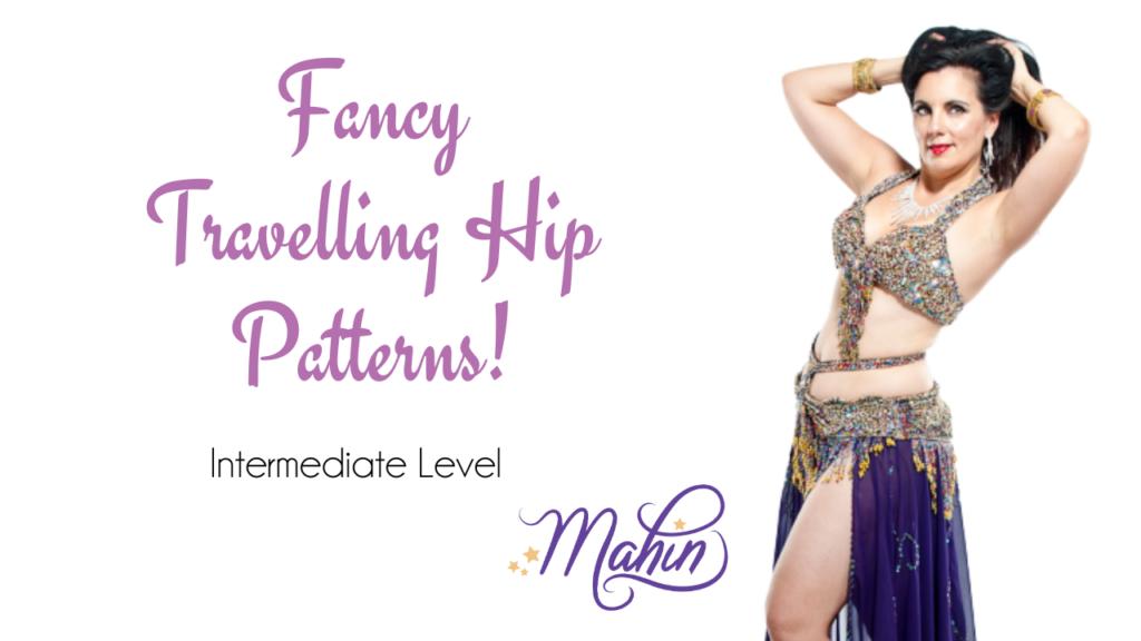 Fancy Travelling Hip Pattern