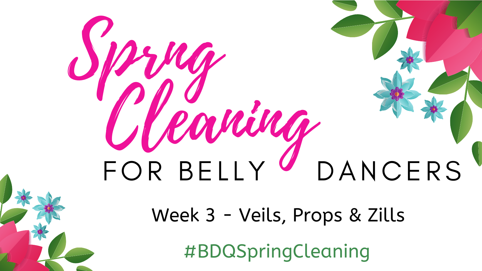 Belly Dance Veils, Props & Zills – Belly Dance Spring Cleaning – Week 3