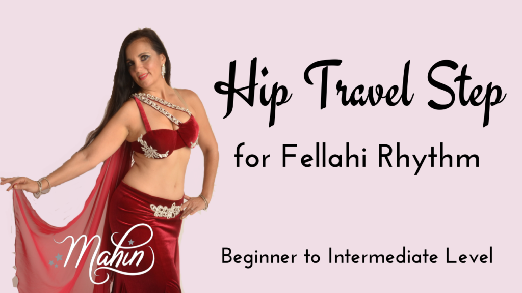 Hip Travelling Pattern for Fellahi Rhythm – Intermediate Level