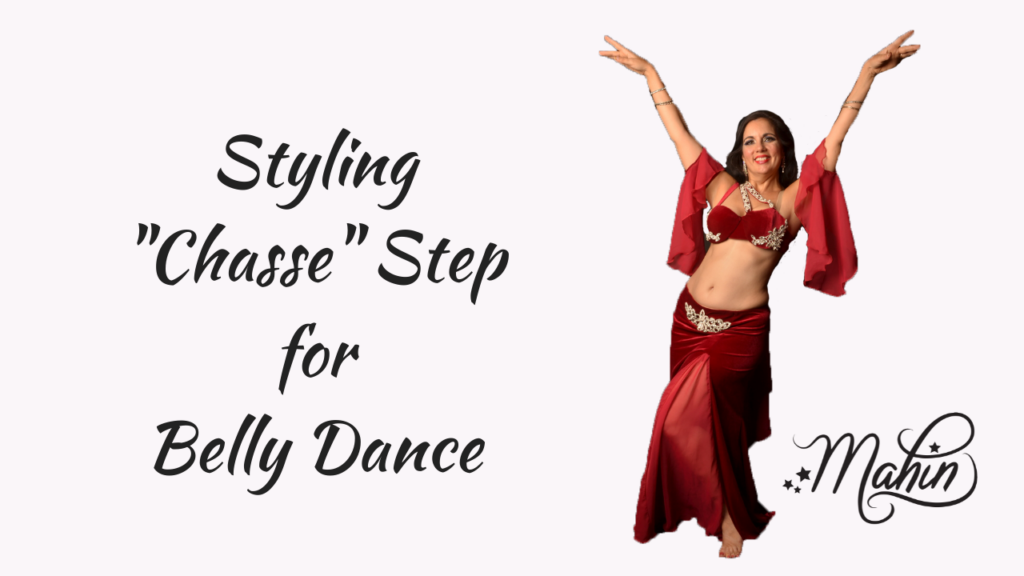 Styling Chasse Step for Belly Dance