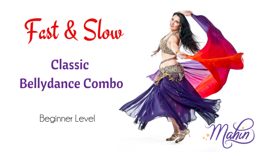 Fast & Slow Classic Belly Dance Combo for Beginners