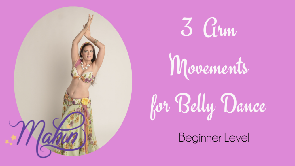 3 Arm Style for Bellydance