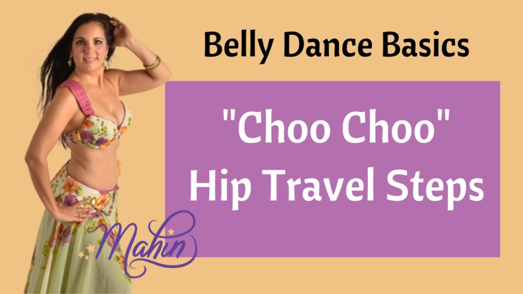 """Choo Choo"" Hips Travelling Steps for Beginner Belly Dancers"