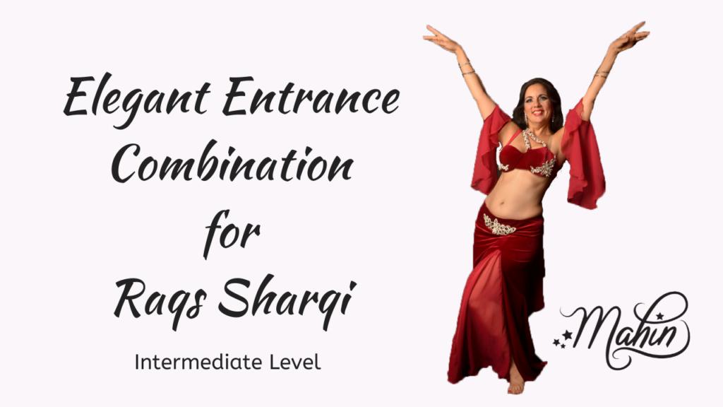 Elegant Entrance Combo for Raqs Sharqi
