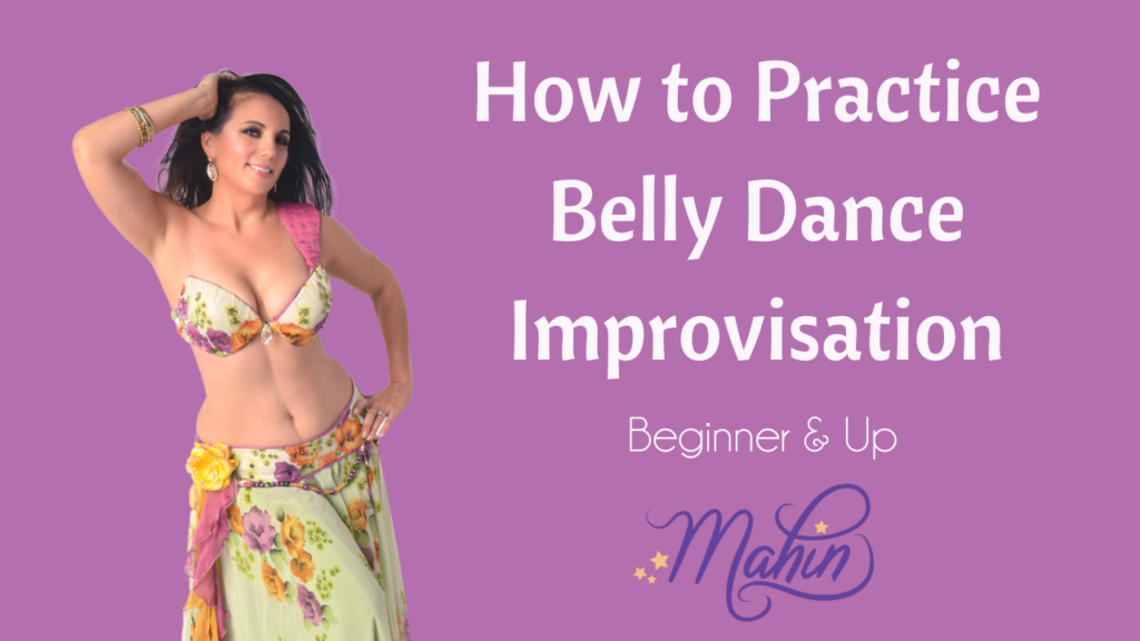 An Exercise for Belly Dance Improvisation