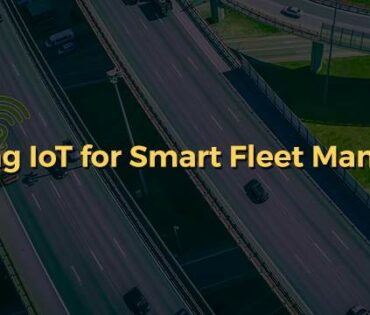 Leveraging-IoT-for-Smart-Fleet-Management-Blog