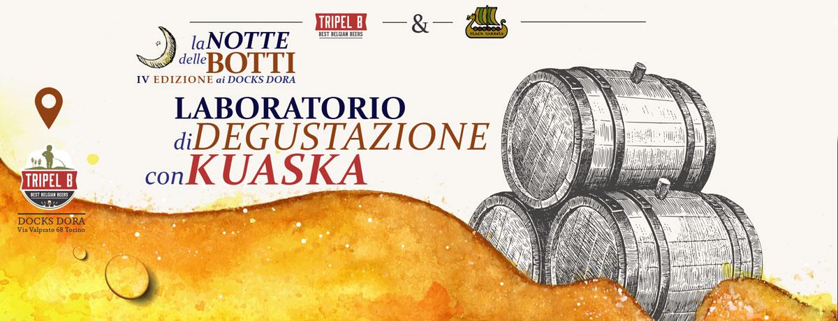 Il Laboratorio di Degustazione con Kuaska alla Notte delle Botti: la grande festa della birra in botte il 6 Gennaio 2017 da Tripel B ai Docks Dora Torino