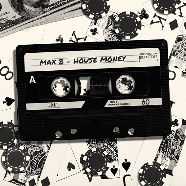 [New Music] Max B Releases New EP 'House Money' From Prison