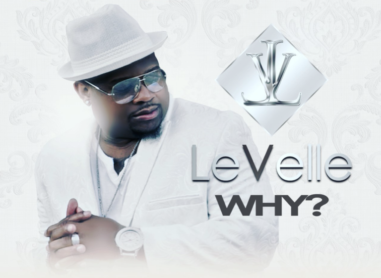 """R&B Singer LeVelle Shares New Single """"Why"""""""