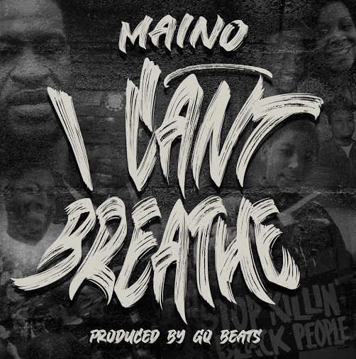 """[New Music] Maino Debuts """"I Can't Breathe"""", An Ode To Lives Lost To Police Brutality"""