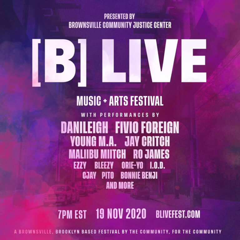 B LIVE Music & Arts Festival Presented By Brownsville Community Justice Center (Nov. 19, 7 pm Est.)