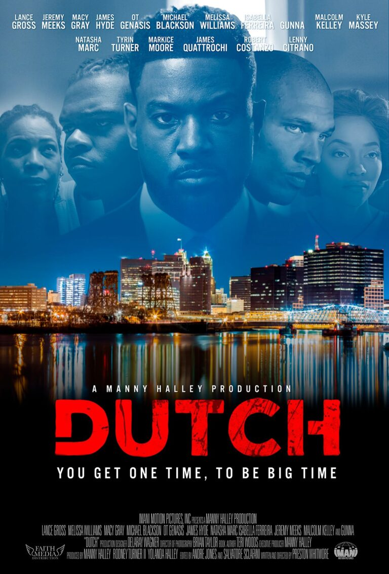 DUTCH (The Movie) Coming To Theaters This Month Starring Lance Gross, Macy Gray, Gunna & More