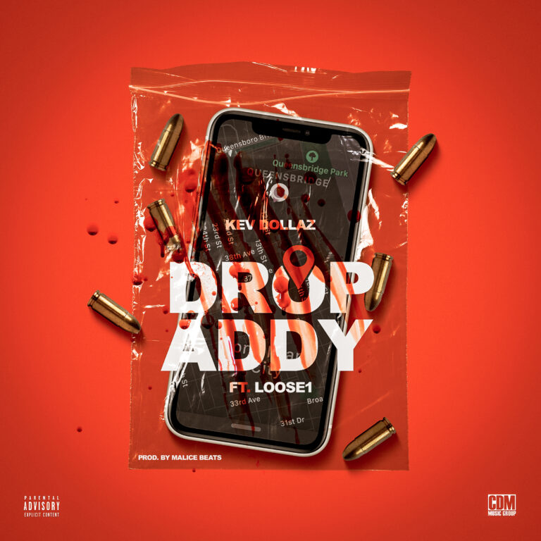 """Kev Dollaz Releases Latest Single Titled """"Drop Addy"""" Featuring Loose1"""
