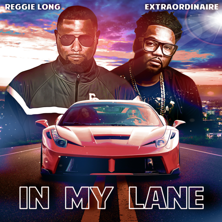 """[Watch] Reggie Long & Extraordinaire Drop Official Video For New Single """"In My Lane"""""""