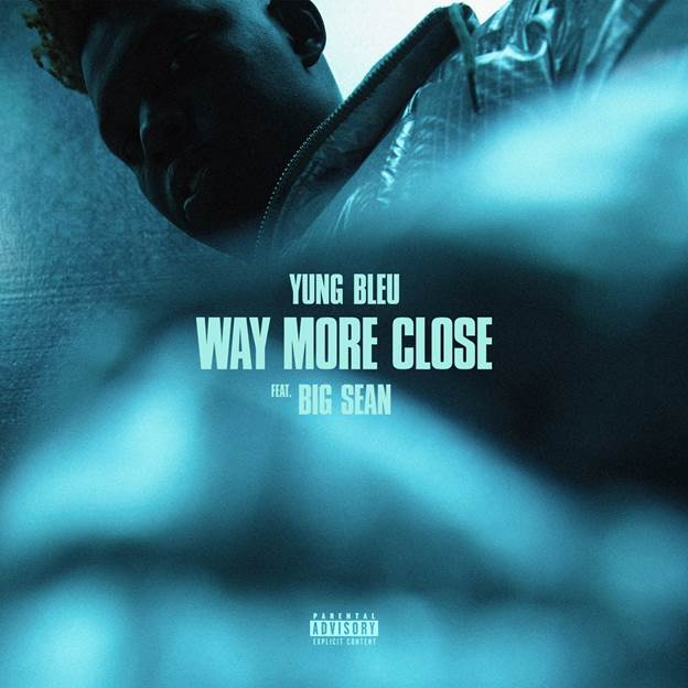 """Yung Bleu Teams Up With Big Sean For """"Way More Close (Stuck In A Box)"""" Off His Forthcoming Debut Album"""