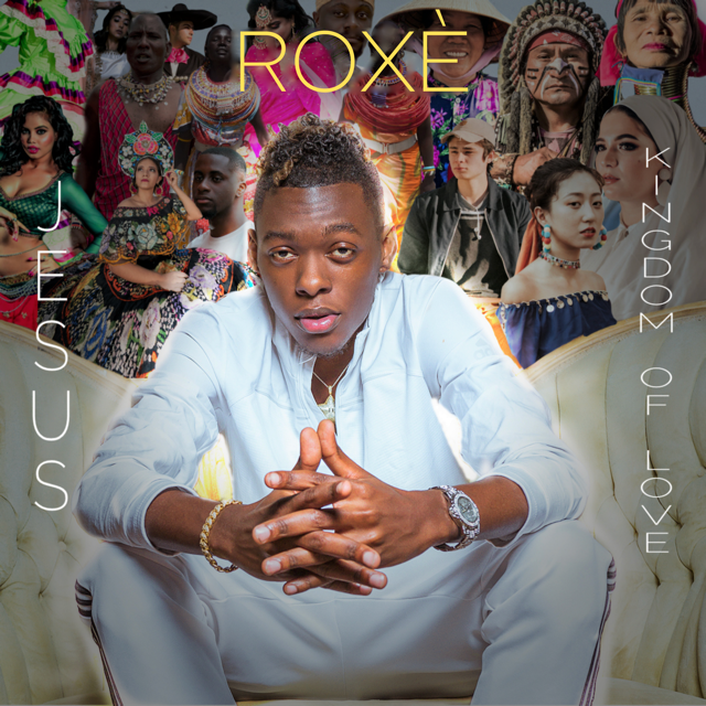 [Watch] Gospel Hip-Hop Newcomer Roxè Releases First Video For Breakout Song 'Jesus: Kingdom of Love'