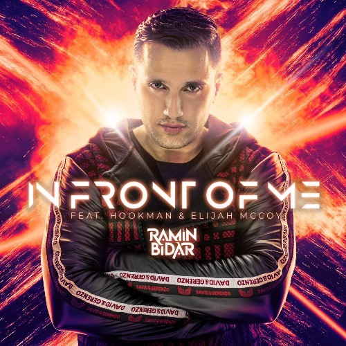 """Music Producer & DJ Ramin Bidar Stands Out With New Single """"In Front of Me"""""""