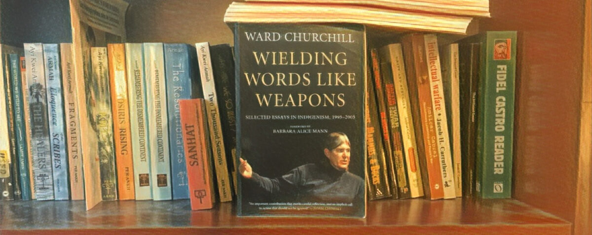 EP.052 Wielding Words Like Weapons With Ward Churchill Part 2 of 3