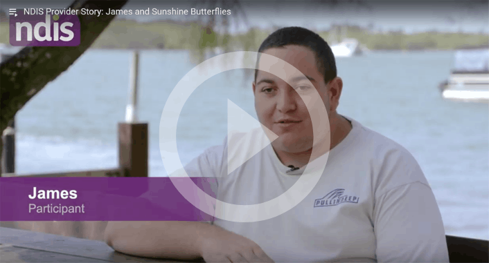 NDIS Participant Story: James and Sunshine Butterflies
