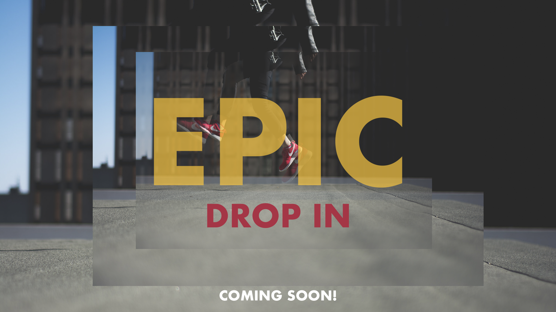 EPIC-Drop-In