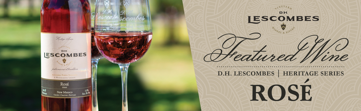 D H  Lescombes • New Mexico's Premier Winery - New Mexico Wine