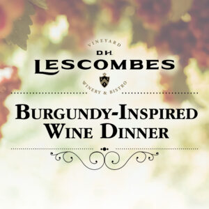 Lescombes Burgundy-Inspired Wine Dinner in Farmington, Albuquerque, Santa Fe, and Las Cruces by D.H. Lescombes Winery & Bistro and Hervé Wine Bar. New Mexico wine dinner