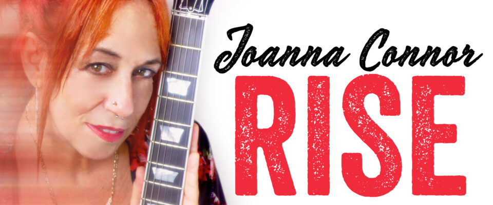 Rise, The New Joanna Connor Album Coming November 8