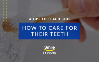 4 Tips to Teach Kids How to Care for Their Teeth