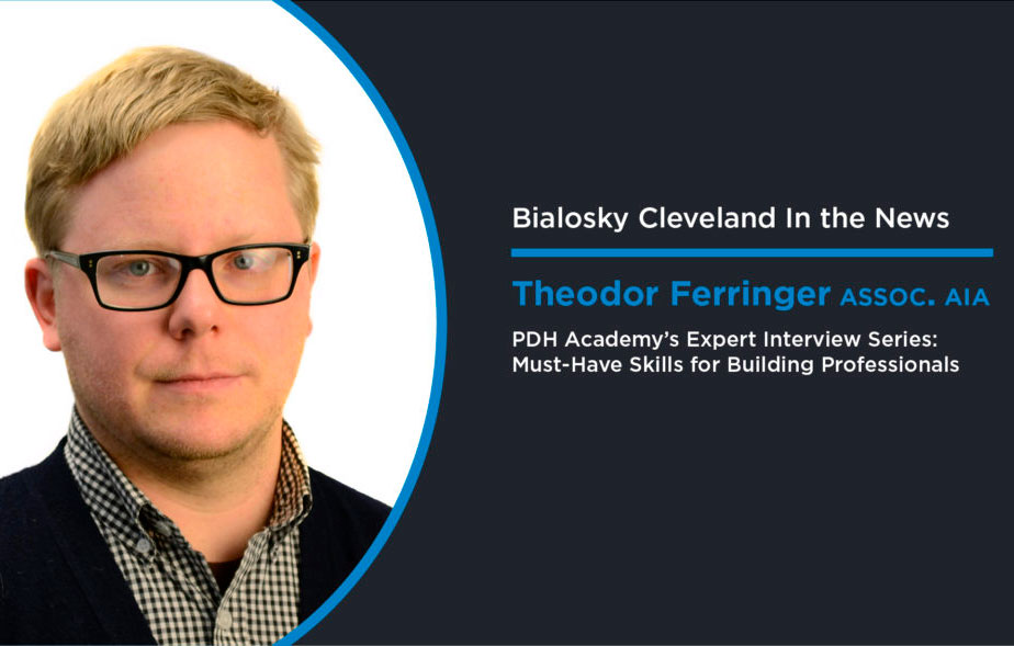 Theodore Ferringer on the Must-Have Skills for Building Professionals