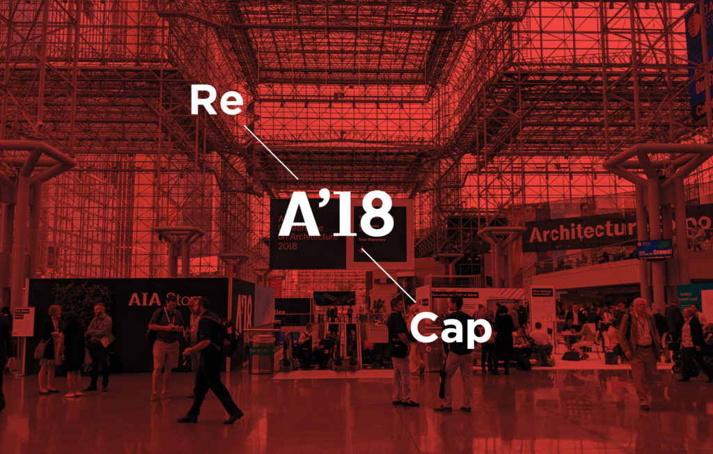 A'18 Convention on Architecture Recap