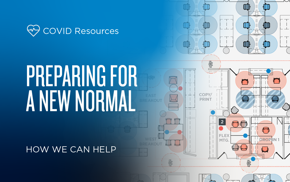 Preparing For A New Normal: How We Can Help