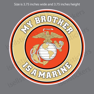My Brother is a US Marine USMC EGA Sticker Decal