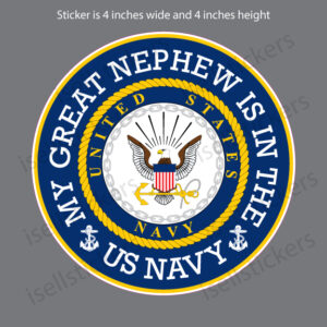 My Great Nephew Is In The US Navy Decal Sticker