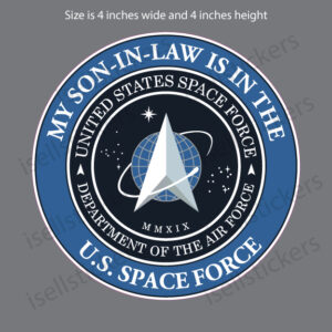 My Son-in-Law is in the US Space Force Military Air Force Decal Sticker